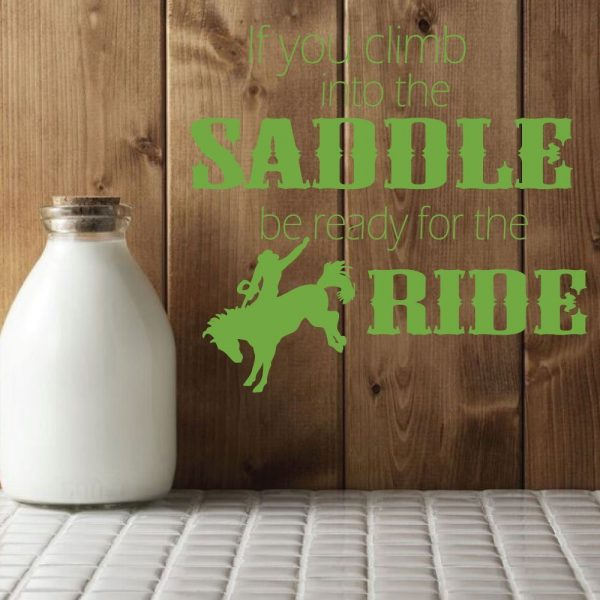 """Cowboy Wall Decals """"If You Climb Into The Saddle """" With Cowboy & Horse Vinyl Home Wall Decor"""