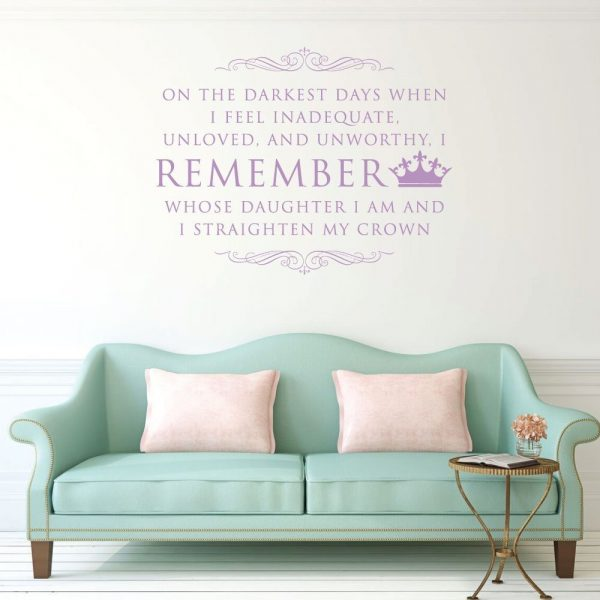 "Princess Crown Wall Decal ""On The Darkest Days I Remember"""