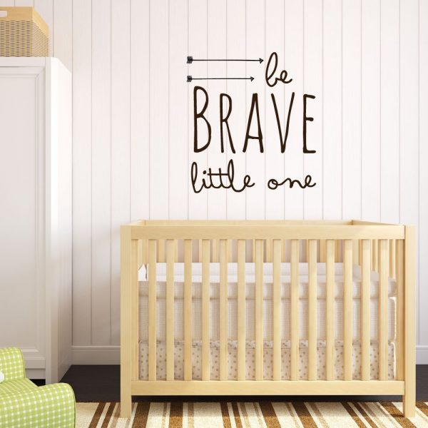 "Baby Wall Decal For Nursery ""Be Brave Little One"" Decoration"