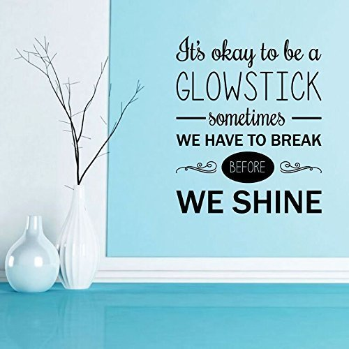 """""""We Have To Break Before We Shine"""" - Inspirational Quote"""