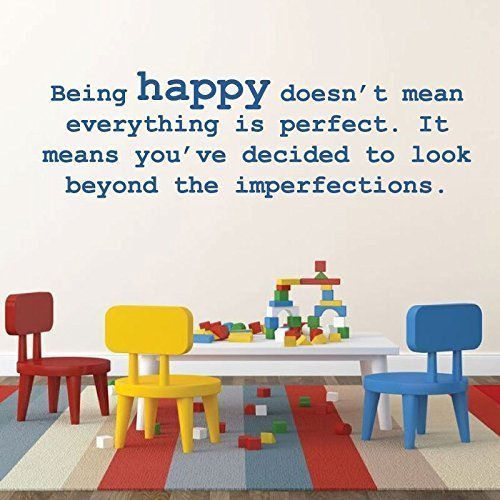 """""""Being Happy Doesn't Mean Everything Is Perfect""""  - Inspirational Quote"""