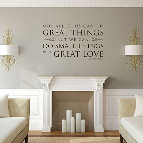 """""""Do Small Things With Great Love"""" - Mother Teresa"""