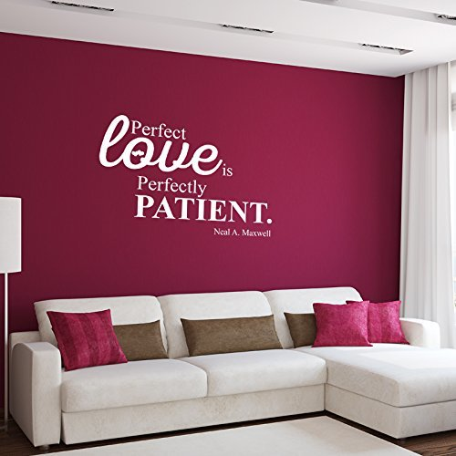"""""""Perfect Love Is Perfectly Patient""""  Love quote"""
