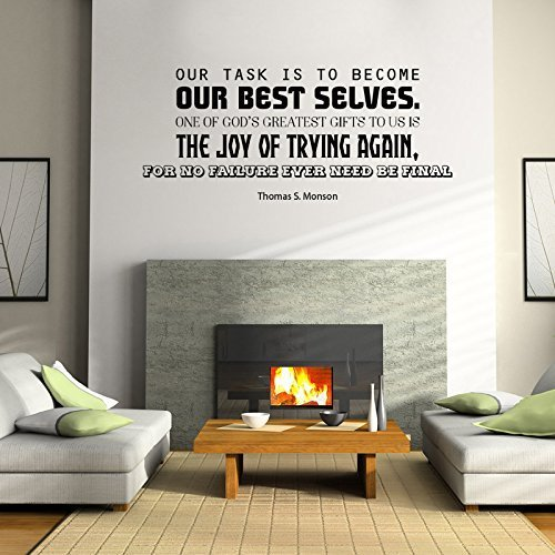 """""""Become Our Best Selves"""" - Thomas S Monson LDS Quote"""