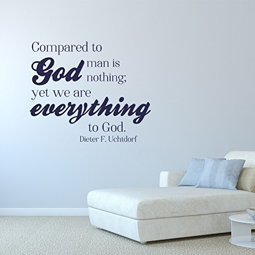"""""""We Are Everything to God"""" - Dieter F Uchtdorf  LDS Quote"""