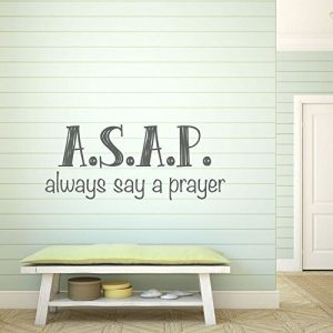 Christian Religious Motivational Vinyl Wall Decal Quote: ASAP Always Say a Prayer
