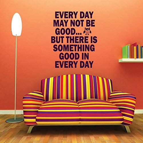 Every Day May Not Be Good Vinyl Wall Decal With Owl Image For Home Decoration