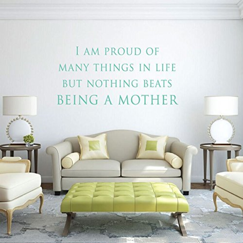 """Mother Wall Decals """"I Am Proud Of Many Things"""" Vinyl Decal For Home Decor"""