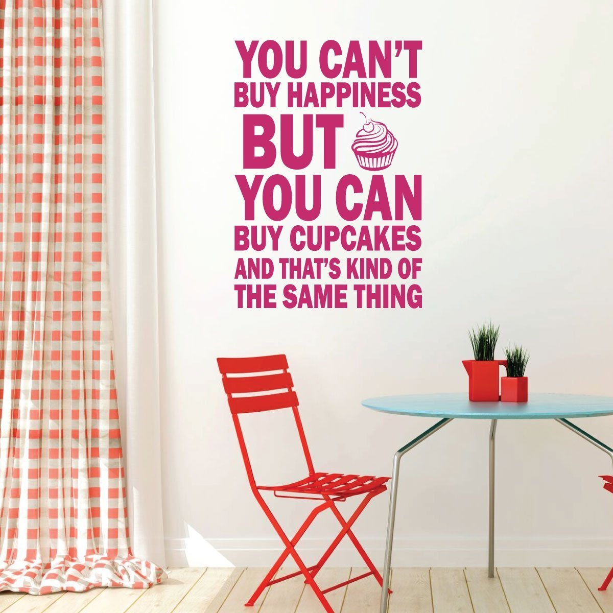 Cupcake Wall Decal You Can't Buy Happiness Funny Saying