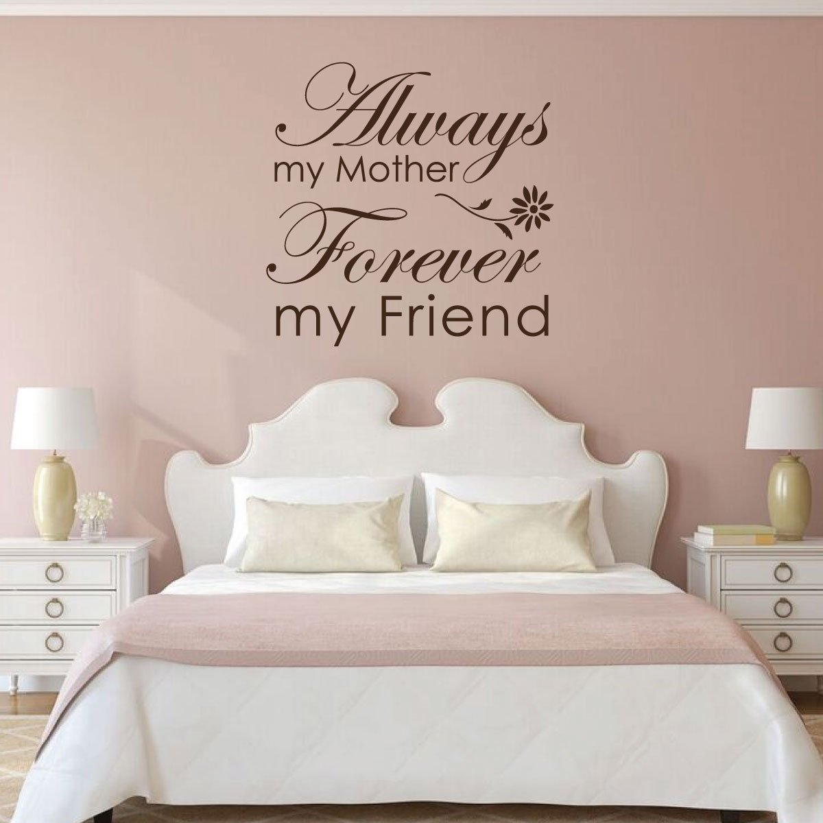 My Mother My Friend Vinyl Wall Decor - Mother's Day Gifts
