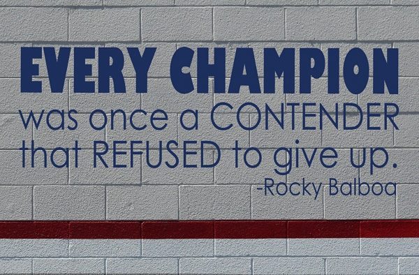 Sports Quotes Wall Decals - Rocky Balboa Quotation - Every CHAMPION was once a CONTENDER