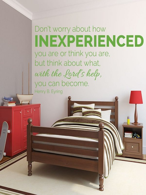 Don't Worry About How Inexperienced You Are - Henry B. Eyring