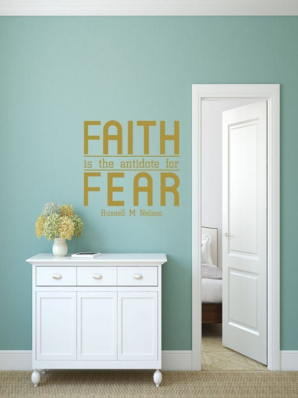 Faith Antidote For Fear Quote - Religious Home Decor