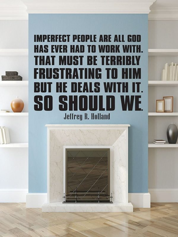 Christian Quotes Wall Decals, Imperfect People- Jeffrey R. Holland,