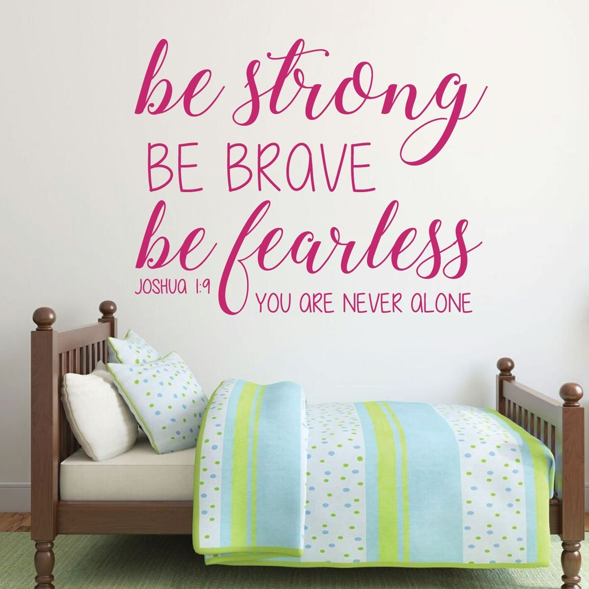 Bible Verse Wall Decal - Joshua 1:9 - Be Strong Be Brave Be Fearless You Are Never Alone opc 2