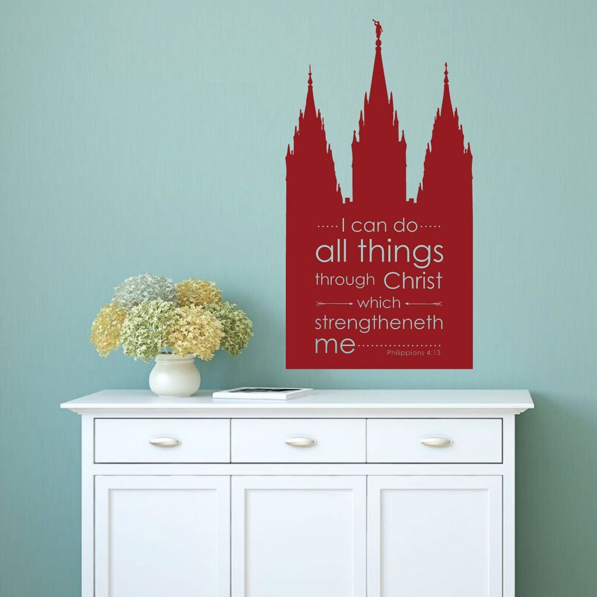 Salt Lake Temple Art - Philippians 4:13 Decal - I Can Do All Things Through Christ Which Strengtheneth Me