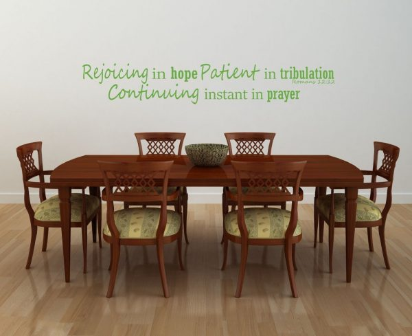 Bible Verse Wall Decals - Romans 12:12 - Rejoicing in Hope Patient in Tribulation Continuing Instant in Prayer