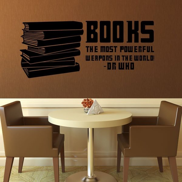 Book Quotes Wall Decals - Books, The Most Powerful Weapons in the World