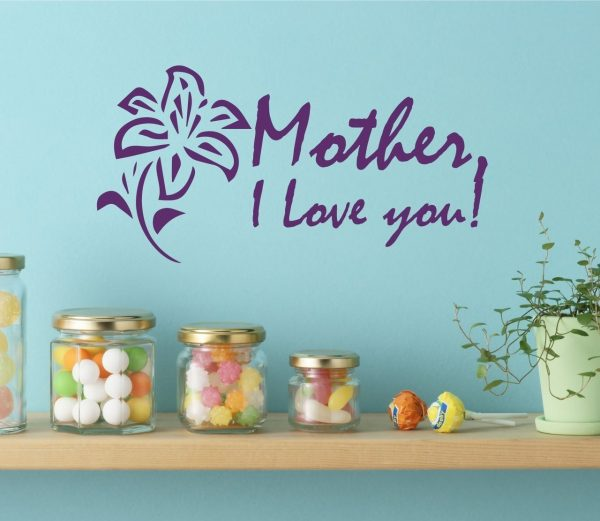 Mother's Day Gifts - Mother, I Love You