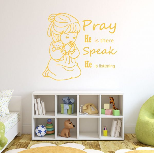 Christian Wall Decals - Little Girl Praying, Pray He is there Speak He is listening