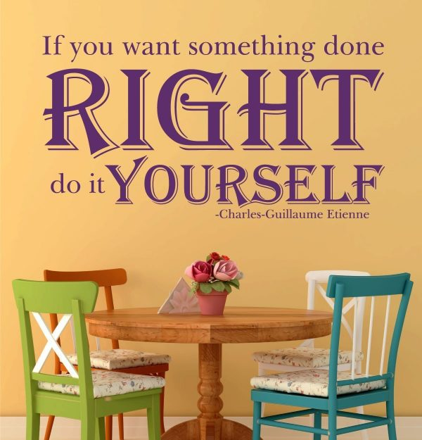 If You Want Something Done Right Do It Yourself - Charles-Guillaume Etienne