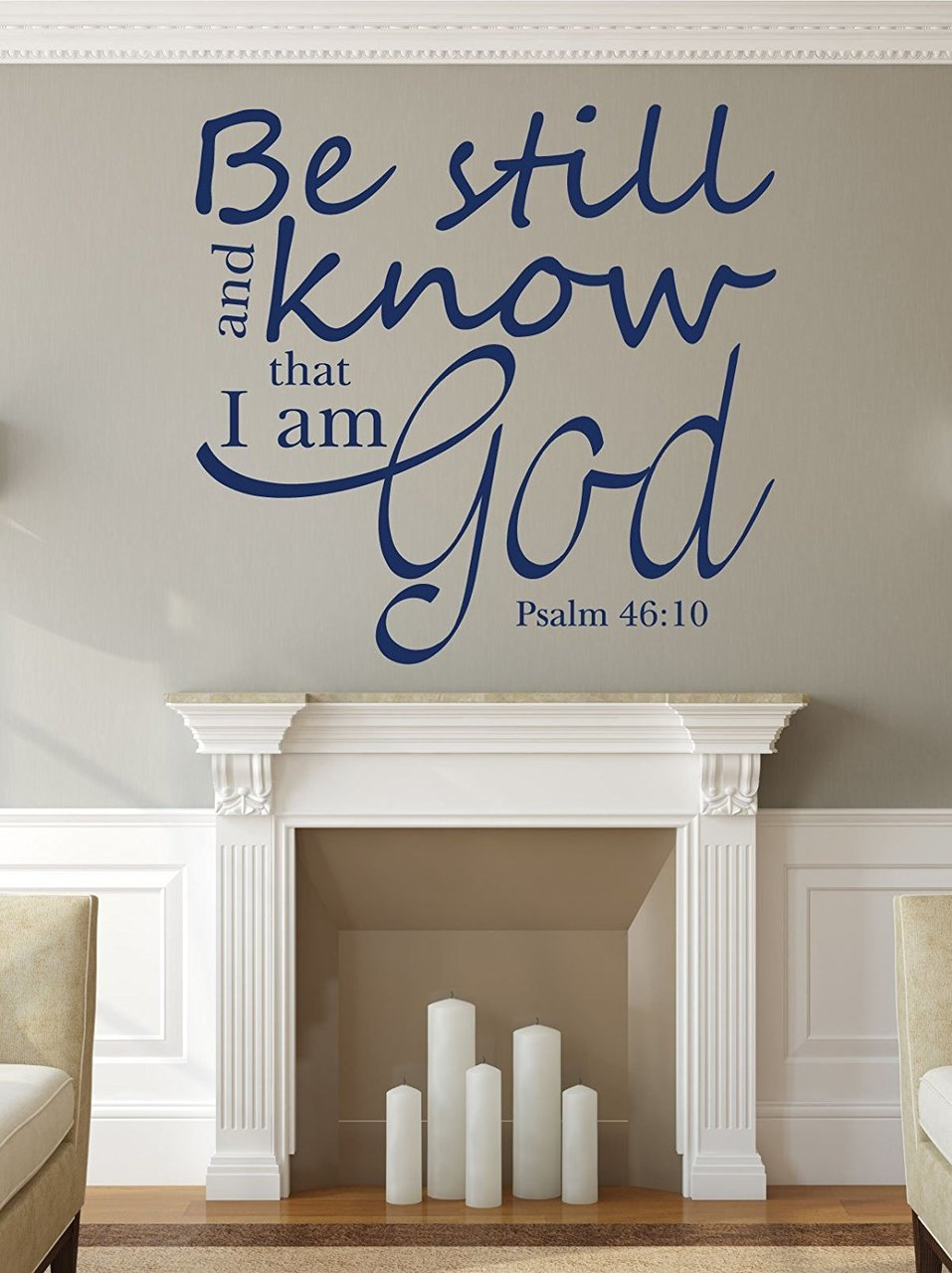 Bible Verse Wall Decal - Psalm 46:10 - Be Still and Know That I Am God