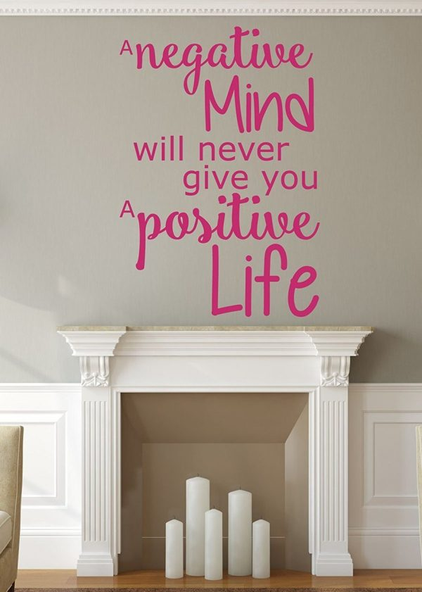Inspirational A Negative Mind Will Never Give You A Positive Life
