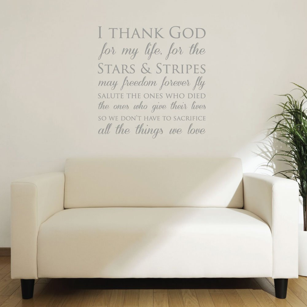Patriotic Wall Decals - I Thank God For My Life, For The Stars And Stripes