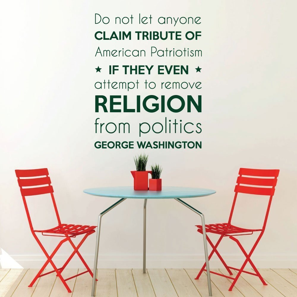 United State President - Wall Decal - George Washington - Do Not Let Anyone Claim American Patriotism