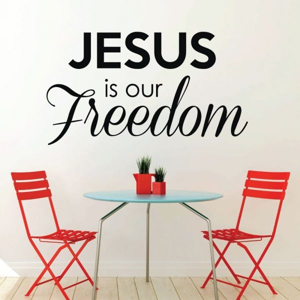 """Christian Wall Decals """"Jesus Is Our Freedom"""""""