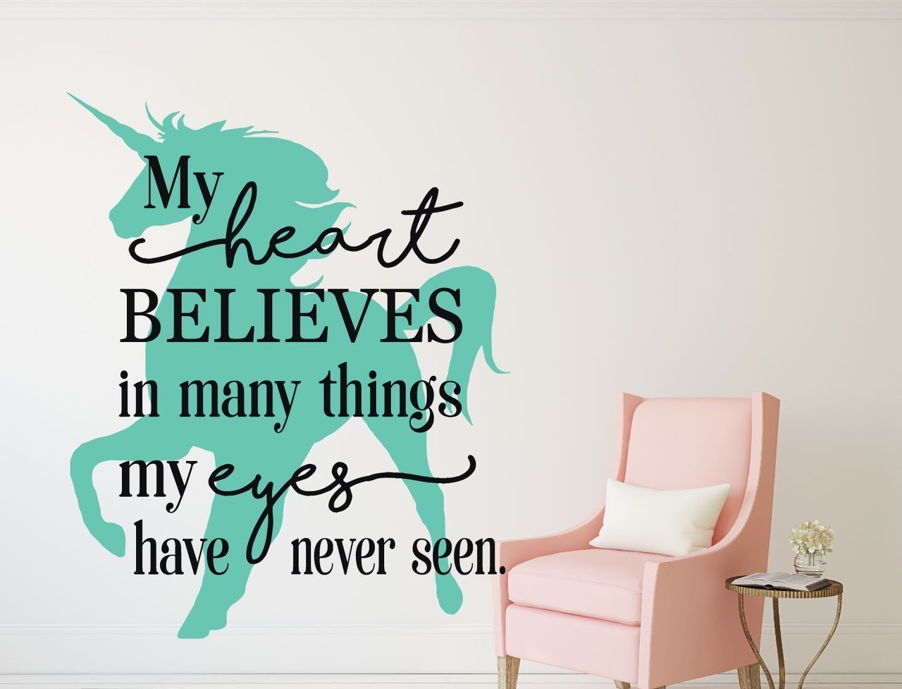 Unicorn wall decor my heart believes in things quote for Decor my eyes