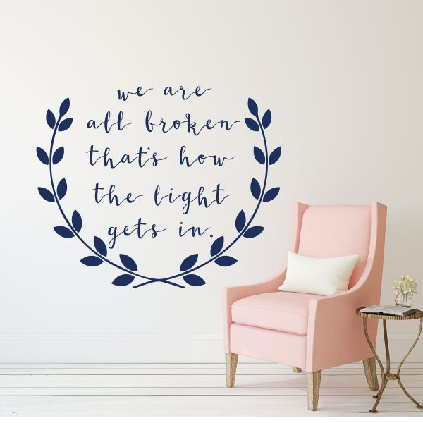 Inspirational Quote Wall Decal - Light Gets In Vinyl Sticker Home Decor