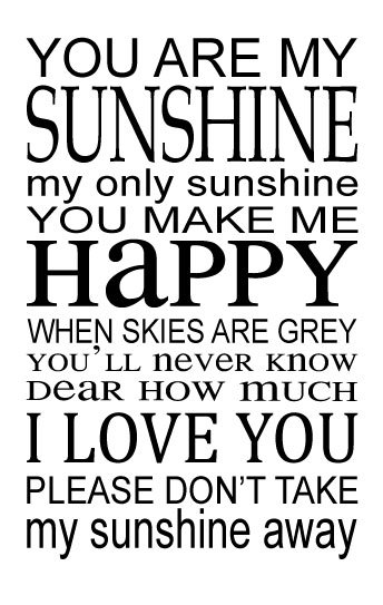 You Are My Sunshine Vinyl Wall Decal Song Lyrics Home