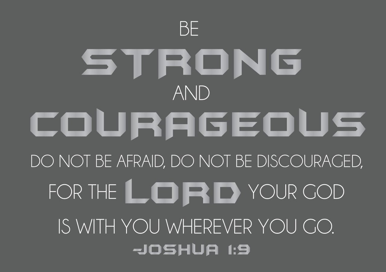 Be Strong and Courageous Custom Vinyl Wall Decal