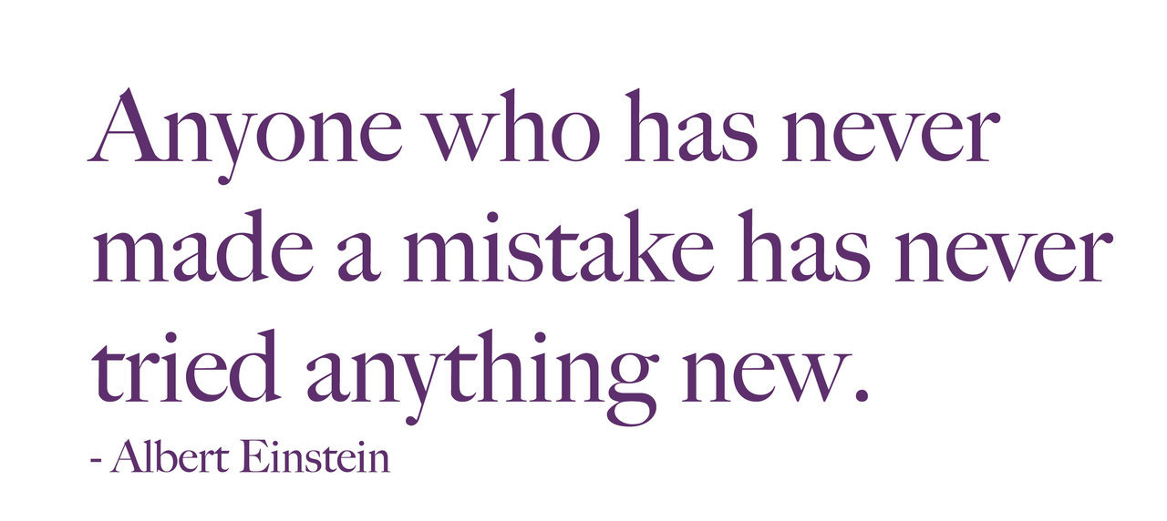 Albert Einstein Quote - Anyone who has never made a mistake