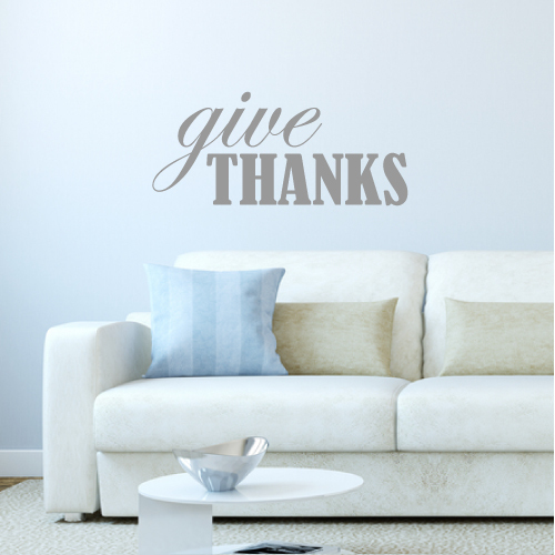 Give Thanks Gratitude and Thanksgiving Vinyl Wall Decal