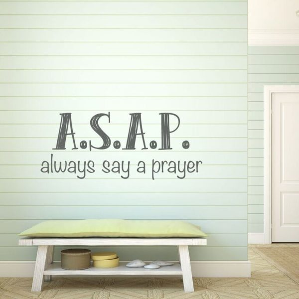 Always Say A Prayer ASAP Quote Christian Religious Vinyl Wall Decal