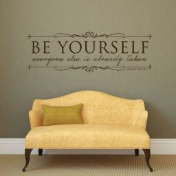 Vinyl Wall Decal Quotation Oscar Wild: Be Yourself Everyone Else Is Already Taken