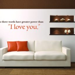 Inspirational Wall Decal Love Quote: No Three Words Have Greater Power Than I Love You