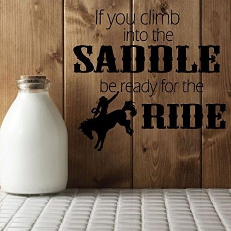"Cowboy Wall Decals ""If You Climb Into The Saddle "" With Cowboy & Horse Vinyl Home Wall Decor"