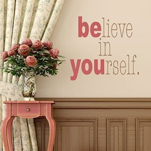 """""""Believe In Yourself"""" Inspirational Quote"""