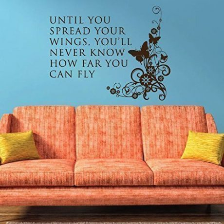 """Until You Spread Your Wings, You'll Never Know How Far You Can Fly"" Vinyl Wall Decoration With Butterfly"