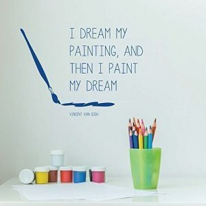 "Vincent Van Gogh Wall Decals ""Paint My Dream"" Quote With Paintbrush"