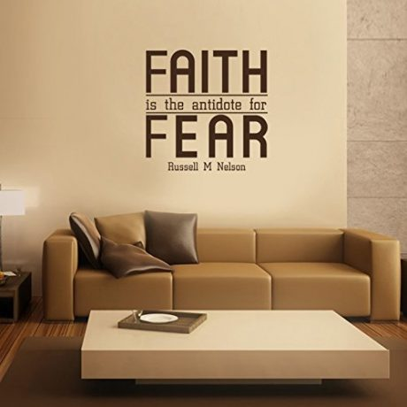 """Faith is the Antidote for Fear"" - Russell M Nelson LDS Quote"