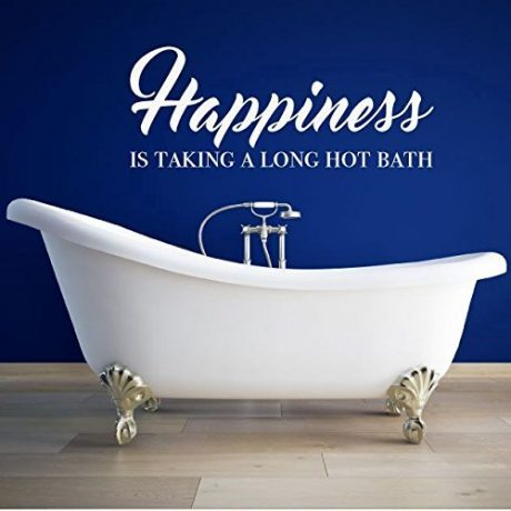 """Happiness Is Taking a Long Hot Bath"""