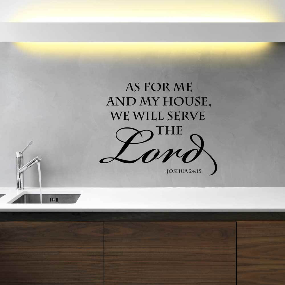 Joshua 24:15 Wall Decal Vinyl Scripture: As For Me And My House, We Will Serve The Lord