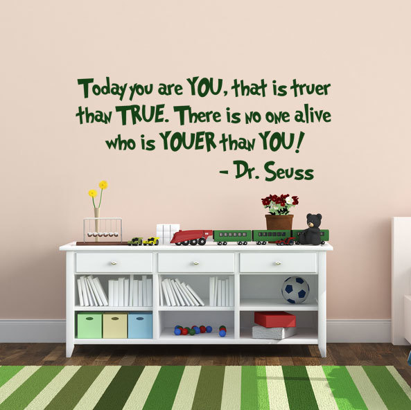 "Dr. Seuss Quote Wall Decal - ""Today You Are You"" Vinyl Sticker Decor for Children's Bedroom, Playroom, or Baby Nursery"