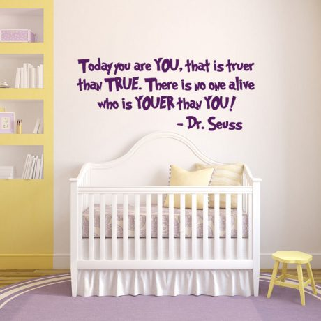 Dr Seuss Quote Wall Decal Today You Are Vinyl Sticker Decor For Children S Bedroom Playroom Or Baby Nursery