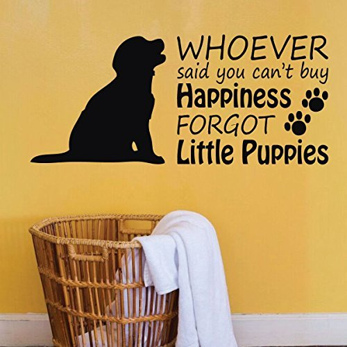 Animal Lovers Gift Puppies/ You Can't Buy Happiness Funny Saying -
