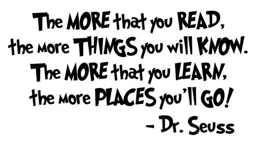 Dr Seuss Reading Quote Vinyl Wall Decal The More That